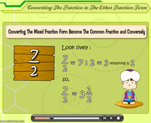 CONVERTING THE FRACTIONS TO THE OTHER FRACTION FORM